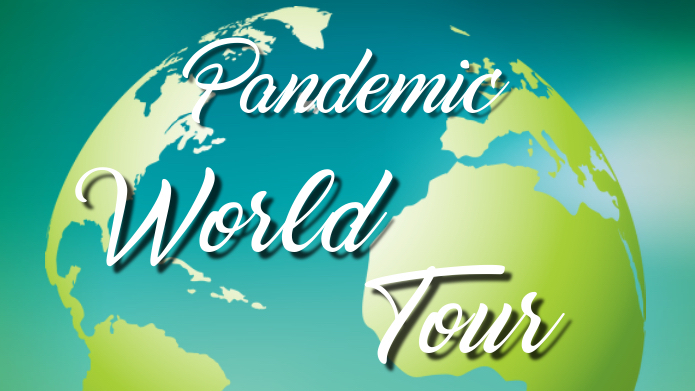 March 16: Pandemic World Tour